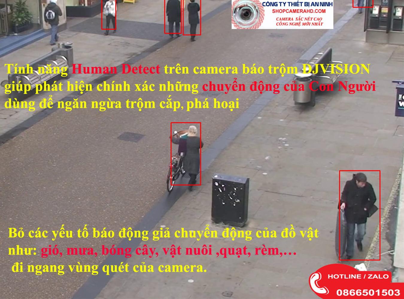 Human Detect phát hiện chuyển động con người; Human Detect; phát hiện chuyển động; chuyển động thông minh;